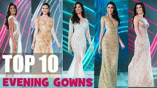 MISS GRAND INTERNATIONAL 2018 - TOP 10 EVENING GOWNS (PRELIMINARY)