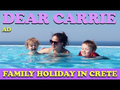 Family Holiday in Crete!  DEAR CARRIE  AD
