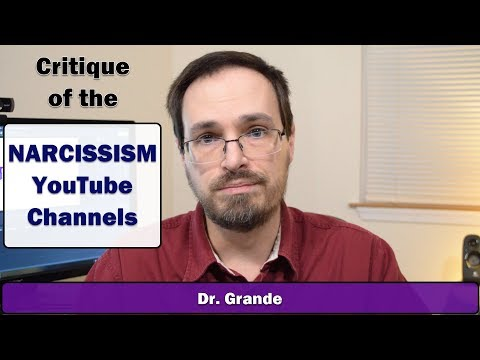 Criticism Of The YouTube Narcissism Channels | Are They Helping Or Hurting?