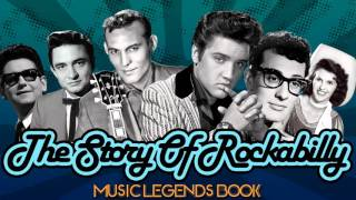 The Story of Rockabilly (Vol.1) - Music Legends Book