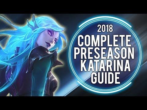 COMPLETE PRESEASON 8 KATARINA GUIDE - SUPER DETAILED   Katlife