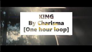 Baixar King - Charisma [1 hour loop]