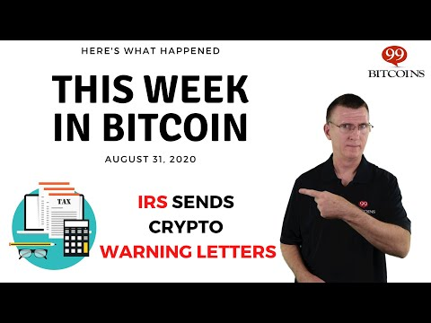 irs-sends-crypto-related-warning-letters-|-this-week-in-bitcoin---aug-31,-2020
