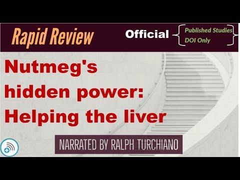 Nutmeg's hidden power: Helping the liver