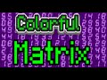 How To make a colorful matrix on windows super easy ⚡ ❓❓
