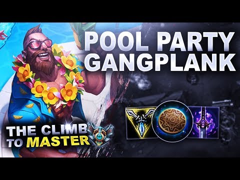 POOL PARTY GANGPLANK IS HERE! Vs Yorick! - Climb to Master | League of Legends
