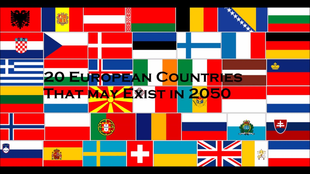 20 European Countries That May Exist in 2050(Uknown Facts Part 1)