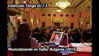 Colección Tango DJ - Mis primeras tandas / 3