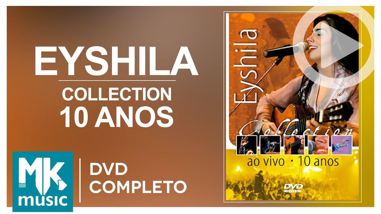 BAIXAR DVD COMPLETO DE EYSHILA