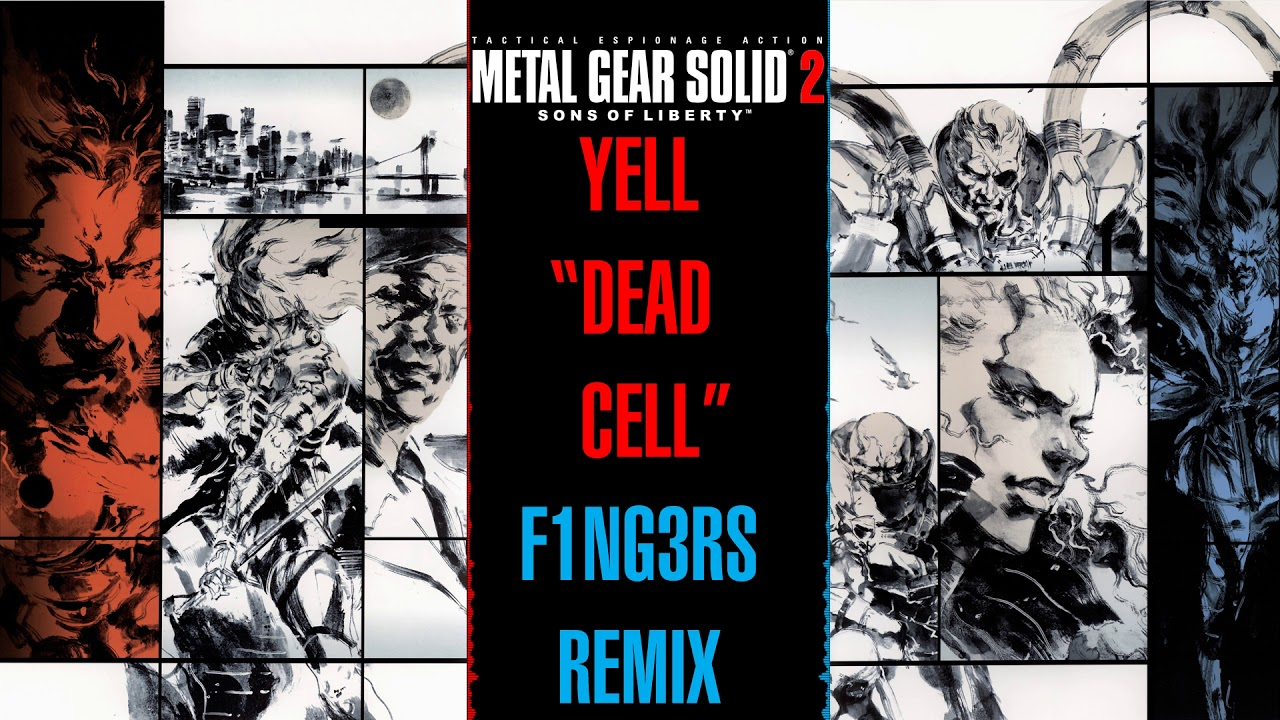 Metal Gear Solid 2: Sons of Liberty - Yell Dead Cell - F1NG3RS Remix