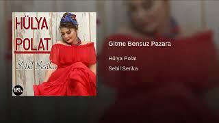 Gitme Bensuz Pazara 2019 Resimi