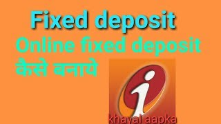 apply for a fixed deposit account icici online