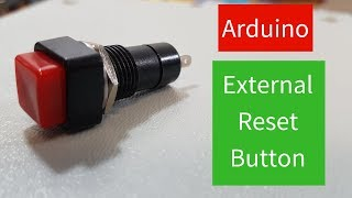 Arduino External Reset Button Easy