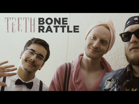 Teeth - Bone Rattle (Official Music Video) Mp3