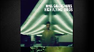 Noel Gallagher's High Flying Birds - Stop the Clocks (Official Instrumental)