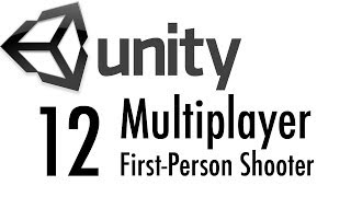 Multiplayer FPS in Unity 3d, Part 12: Using RPCs to send events on the network