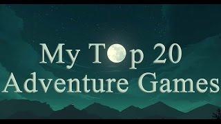 My Top 20 Adveฑture Games [Point and Click]