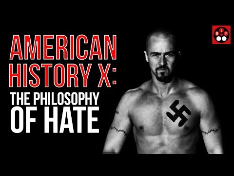 American History X — The Philosophy Of Hate