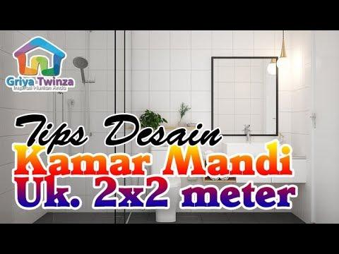 Tips Mendesain Kamar Mandi Ukuran 2x2 Yang Apik Dan Nyaman Youtube