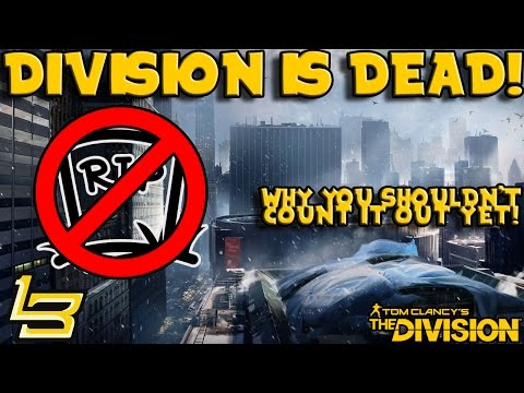 DIVISION IS DEAD! Um no. (The Division) Year 2.