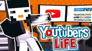 YOUTUBERS LIFE IN MINECRAFT!