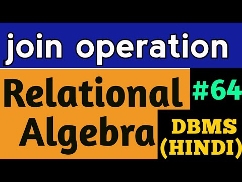Join Operation in DBMS | join operation in relational algebra | join operation in database  DBMS #64