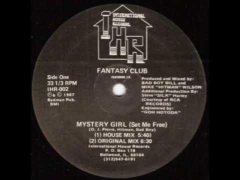 Fantasy Club   Mystery Girl Set Me Free House Mix