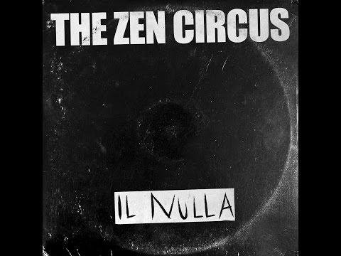 The Zen Circus - Il Nulla (lyric video ufficiale)