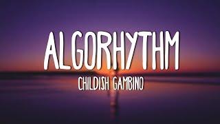 Childish Gambino - Algorhythm (Lyrics)