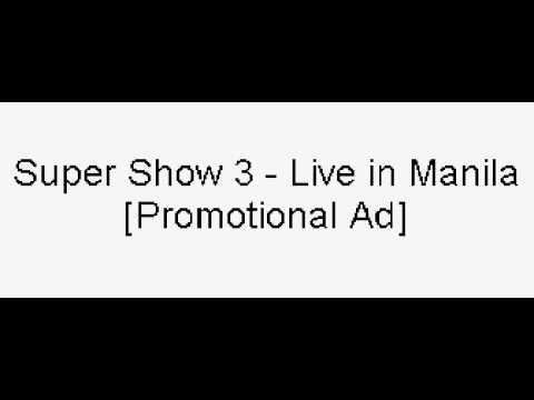 [Audio]Super Show 3 - Live in Manila [Promotional Ad]