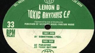 Lemon D - Something I Feel - Toxic Rhythm EP - 1993