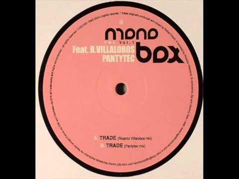 Monobox - Trade (Pantytec mix)