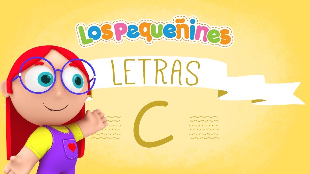 Los Pequeñines - Actividades | LETRAS - C