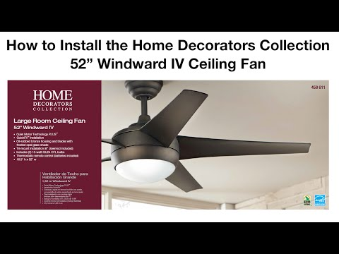 How to Install 52 in Windward IV Ceiling Fan