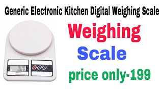 Generic Electronic Kitchen Digital Weighing Scale, Multipurpose only ₹-199