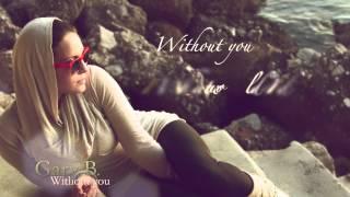 Gary B - Without You (Café del Mar)