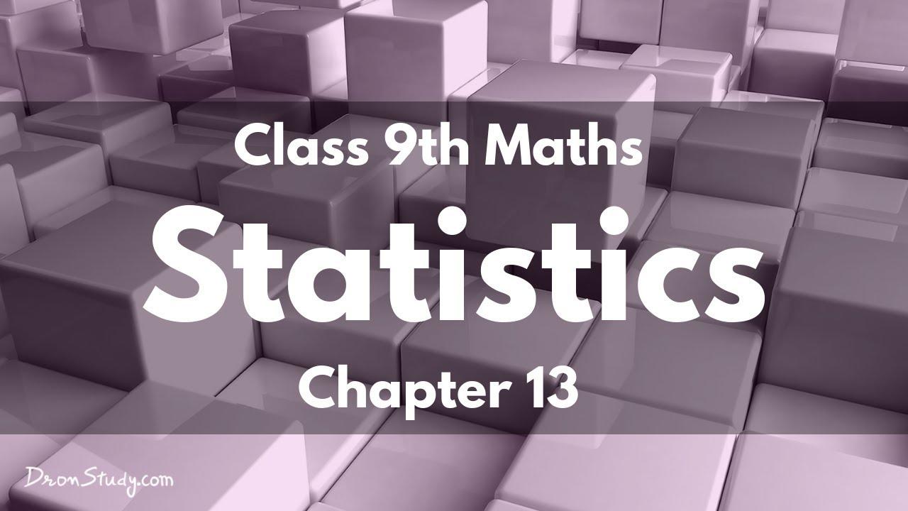 Statistics (Chapter 13): Class 9 IX Maths CBSE