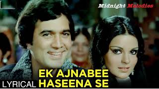 Ek Ajnabi Haseena Se I Kishore kumar Mp3 song I Ajnabee