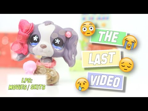 LPS: The Last Video (Emotional Skit)