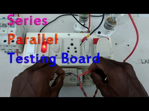 series parallel testing board connection - in tamil