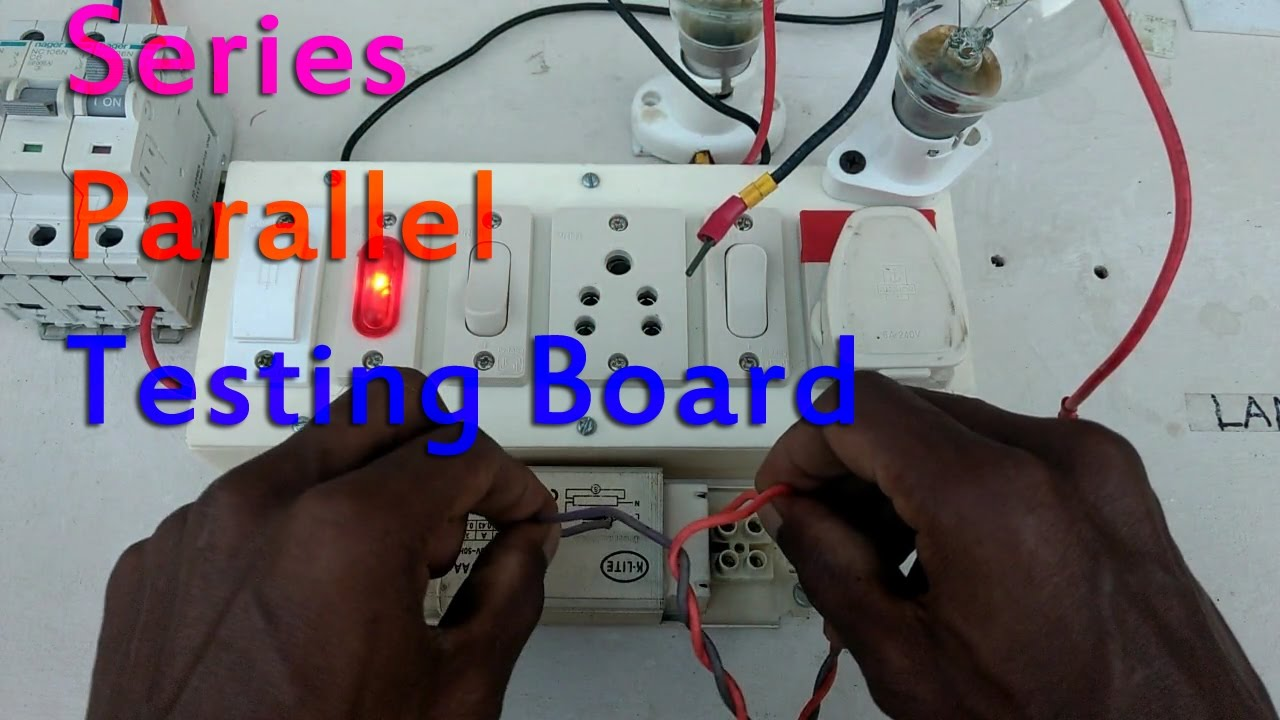 3 Lamp Wiring Diagram Series Parallel Testing Board Connection In Tamil Youtube