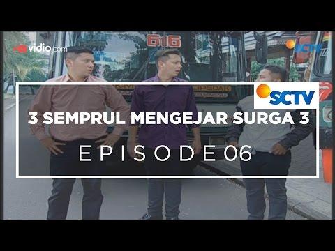 3 Semprul Mengejar Surga 3 - Episode 06