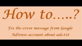 Fixing the error message from Google AdSense account about ads.txt Mp3