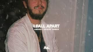 Post Malone - I Fall Apart (Andrey Azizov Remix)
