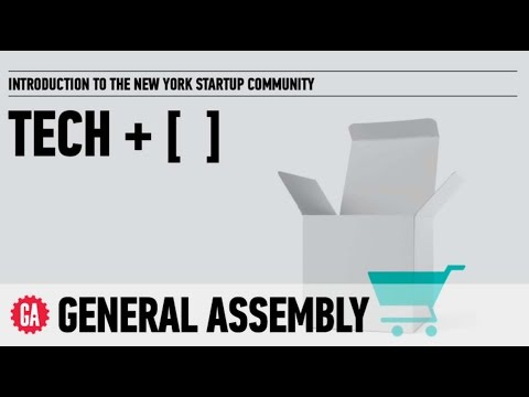 General Assembly Introduction to the NYC Startup Community
