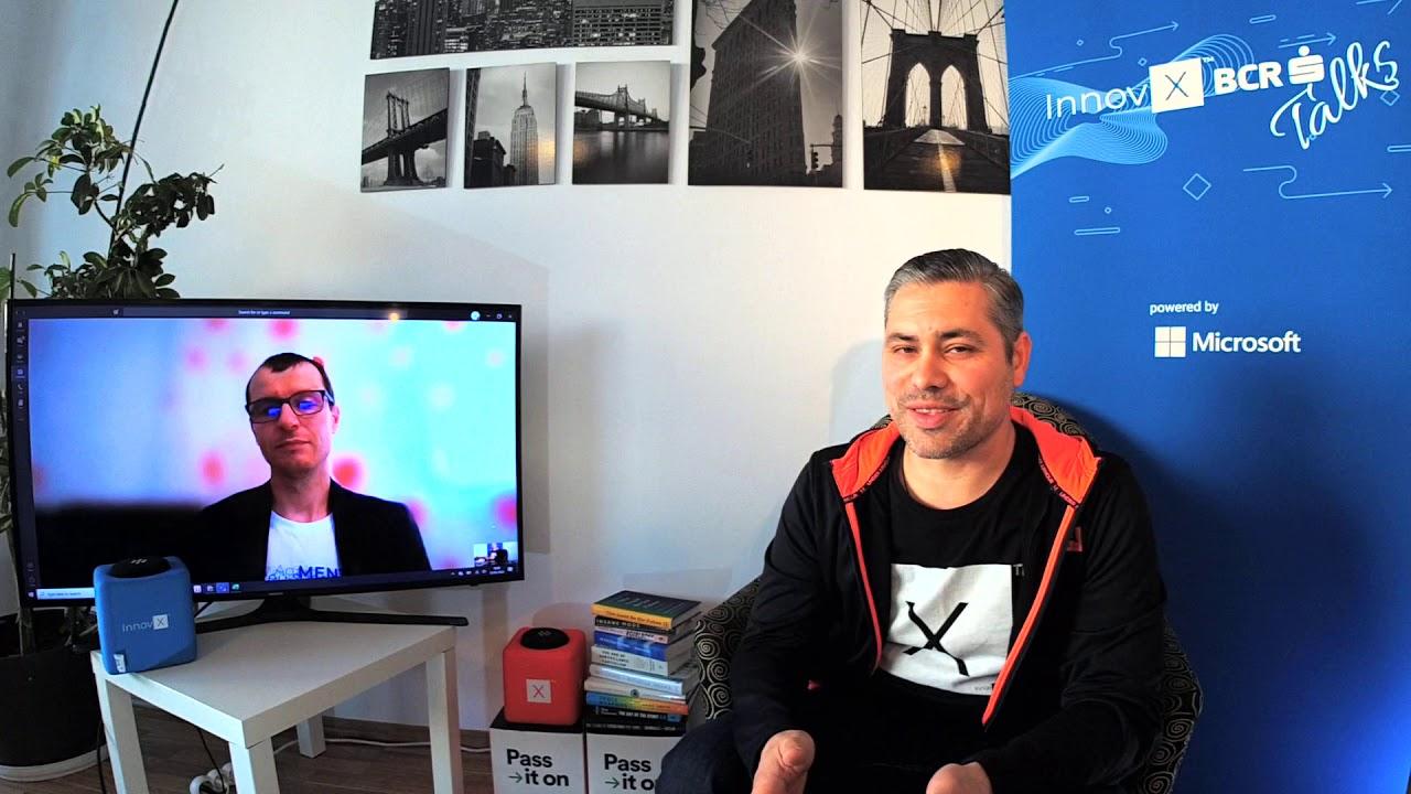 Bogdan Stefan, Tech & Innovation Expert, InnovX Mentor @ InnovX BCR Talks powered by Microsoft