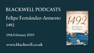 Felipe Fernández-Armesto - 1492 - Part 2 of 2