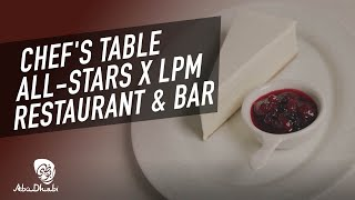 Dine at Abu Dhabi's Finest Restaurants | LPM Restaurant & Bar