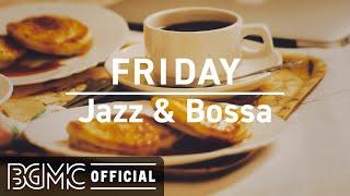FRIDAY MUSIC: Elegant Autumn Jazz Cafe and Bossa Nova Music for Good Mood