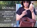 Duvall Leatherwork - Small Shoulder Bag Review